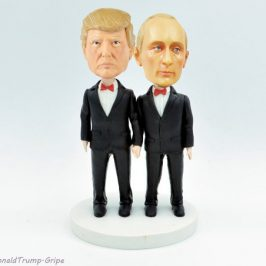 Trump & Putin Gay Wedding Cake Topper. Why? Because it would bug Trump; and that's funny.